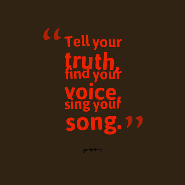 22684-tell-your-truth-find-your-voice-sing-your-song